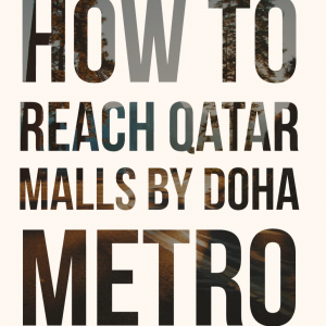 How to reach qatar malls by metro